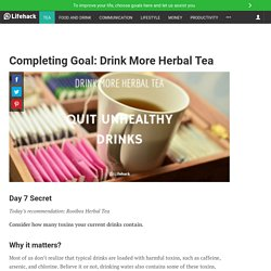 completing-goal-drink-more-herbal-tea?ref=mail&mtype=weekly_newsletter&mid=20160801&uid=773392&email=bmike1850.mb@gmail