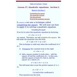 Completing the square. The quadratic formula - A complete course in algebra