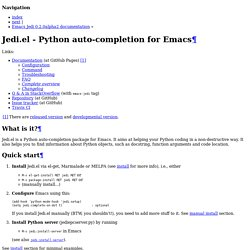 Jedi.el - Python auto-completion for Emacs — Emacs Jedi 0.2.0alpha2 documentation