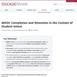 MOOC Completion and Retention in the Context of Student Intent