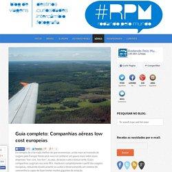Guia completo: Companhias aéreas low cost europeias