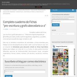 """Completo cuaderno de Fichas """"pre-escritura y grafo abecedario a-z"""""""