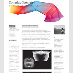 Complex Geometry: Arquitectura de Proceso Digital