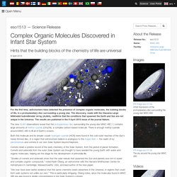 Complex Organic Molecules Discovered in Infant Star System