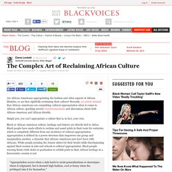 The Complex Art of Reclaiming African Culture