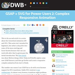 GSAP + SVG for Power Users 2: Complex Responsive Animation