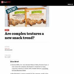 Are complex textures a new snack trend?