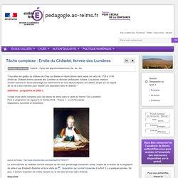Tâche complexe : Emilie du Châtelet, femme des Lumières
