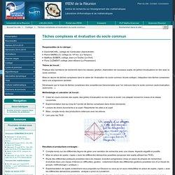 Tâches complexes et évaluation du socle commun - IREM de la Réunion