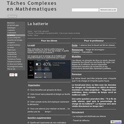 La batterie - Tâches Complexes en Mathématiques
