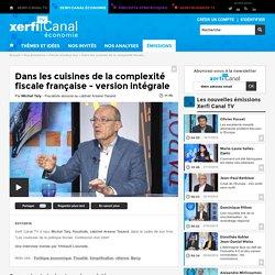 Michel Taly, Arsene Taxand - Dans les cuisines de la complexité fiscale française - version intégrale - Parole d'auteur éco