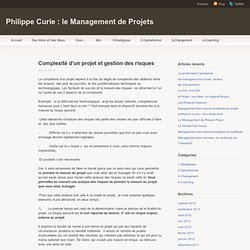 Complexité d'un projet et gestion des risques « Blog de Philippe