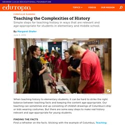 Teaching the Complexities of History in Age-Appropriate Ways