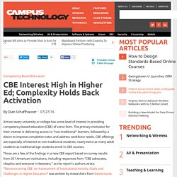 CBE Interest High in Higher Ed; Complexity Holds Back Activation