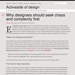Why designers should seek chaos and complexity first - Activeside of design