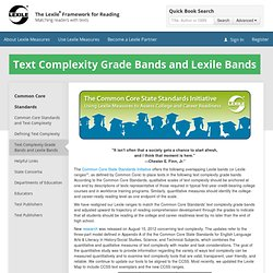 Text Complexity Grade Bands and Lexile® Bands