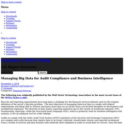 Managing Big Data for Audit Compliance and Business Intelligence - Cloudera VISION