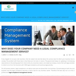 Why Does Your Company Need a Legal Compliance Management Service? - Paysquare