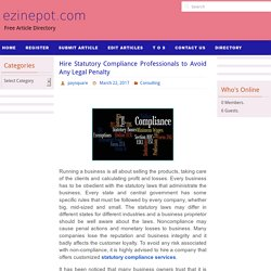 Hire Statutory Compliance Professionals to Avoid Any Legal Penalty – ezinepot.com