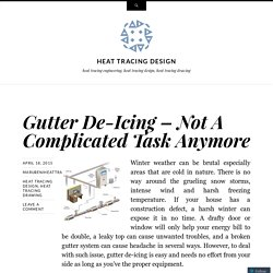 Gutter De-Icing – Not A Complicated Task Anymore