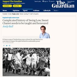 Complicated history of Swing Low, Sweet Chariot needs to be taught and honoured