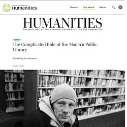 The Complicated Role of the Modern Public Library