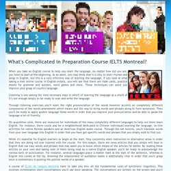 What's Complicated in Preparation Course IELTS Montreal