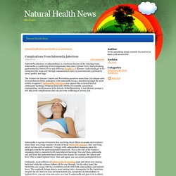 Complications From Salmonella Infections - Natural Health News - Natural Health News