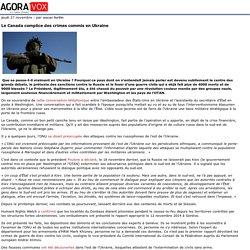 Le Canada complice des crimes commis en Ukraine