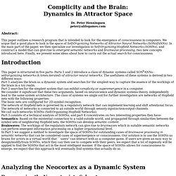 Complicity and the Brain: Dynamics in Attractor Space