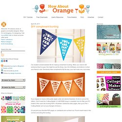 DIY compliment bunting
