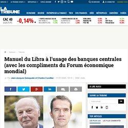 Manuel du Libra à l'usage des banques centrales (avec les compliments du Forum économique mondial)