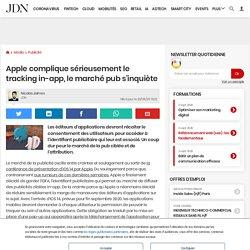 Apple complique sérieusement le tracking in-app, le marché pub s'inquiète