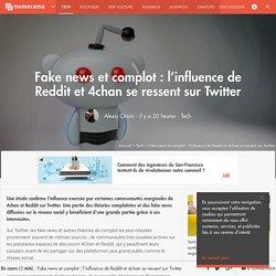 Fake news et complot : l'influence de Reddit et 4chan se ressent sur Twitter