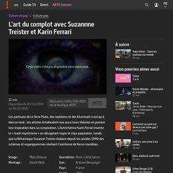 L'art du complot avec Suzannne Treister et Karin Ferrari