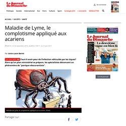 Maladie de Lyme, le complotisme appliqué aux acariens