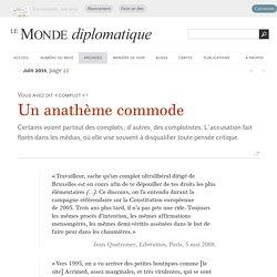Complotisme, un anathème commode (Le Monde diplomatique, juin 2015)