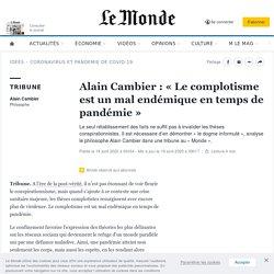 Alain Cambier: «Le complotisme est un mal endémique en temps de pandémie»