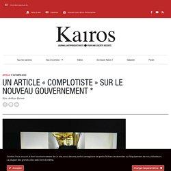 Un article «complotiste» sur le nouveau gouvernement * – Kairos