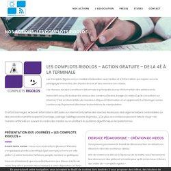 Nos actions : Les Complots Rigolos - Génération numérique
