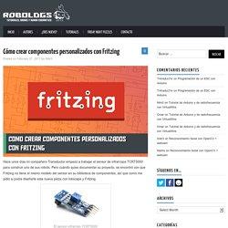 Cómo crear componentes personalizados con Fritzing – robologs
