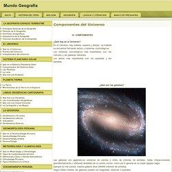 Componentes del Universo - Mundo Geografía