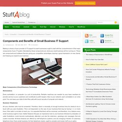 Components and Benefits of Small Business IT Support