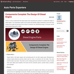 Components Complete The Design Of Diesel Engine - Auto Parts Exporters