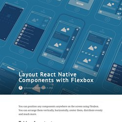 Layout React Native Components with Flexbox