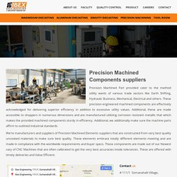 Precision Machined Components suppliers - Ibex Engineering