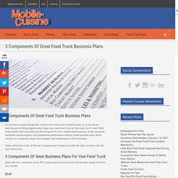3 Components Of Great Food Truck Business Plans