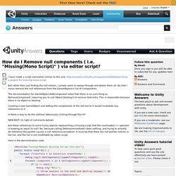"""How do I Remove null components ( i.e. """"Missing(Mono Script)"""" ) via editor script?"""
