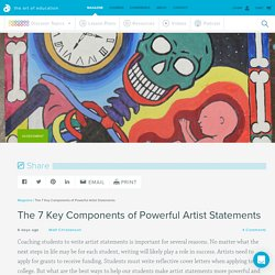 The 7 Key Components of Powerful Artist Statements - The Art of Ed