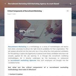 Critical Components of Recruitment Marketing